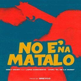 No E' Na' Matalo