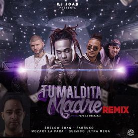 Tu Maldita Madre (Remix)