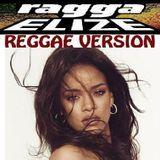 RAGGA ELIZE  Riddim & Vox - Rihanna - We Found Love (reggae version) ragga elize prod. Cover Art