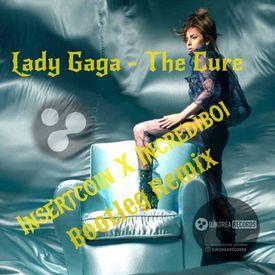 Lady Gaga - The Cure (Incrediboi Bootleg Remix)