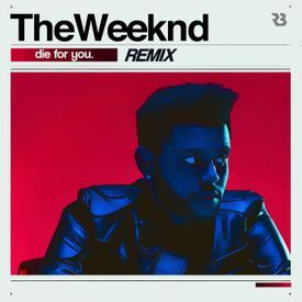 The Weeknd - Die For You Remix
