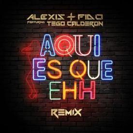 Aqui Es Que Ehh (Official Remix)