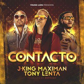 Risultati immagini per J King y Maximan Ft. Tony Lenta – Contacto