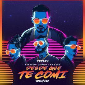 Desde Que Te Comí (Remix)