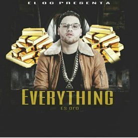 Everything Es Oro