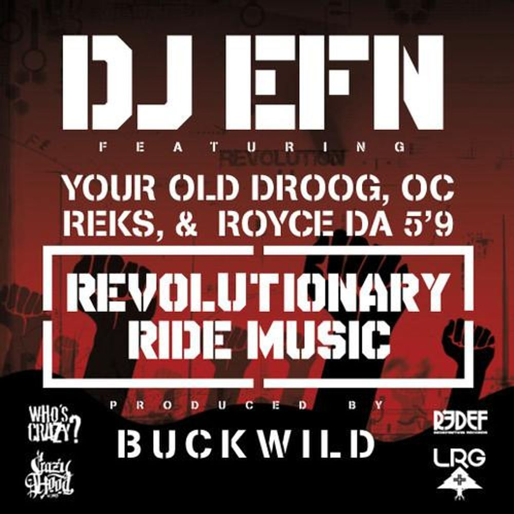 Revolutionary Ride Music by DJ EFN from RapGodFathers