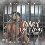Raphenom - Diary Of A Dictator Vol # 3 Hosted by DJ RON G & DJ WISPAS Cover Art