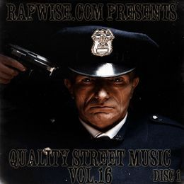 RapWise.com - Quality Street Music Vol. 16 Disc 1 Cover Art
