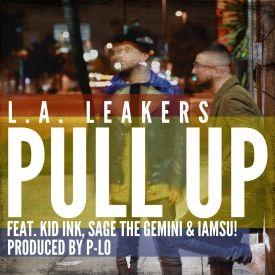 Pull Up (feat. Kid Ink, Sage the Gemini & Iamsu!)