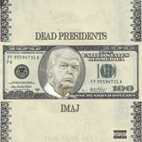 @RapxRnB - Dead Presidents Cover Art