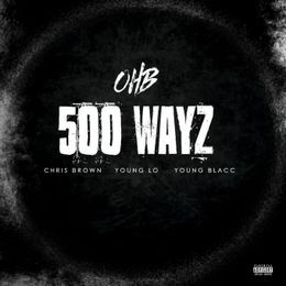 @RapxRnB - 500 Wayz Feat. Young Lo & Young Blacc Cover Art