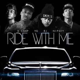 Ride With Me ft. YG, Nipsey Hussle & K Camp
