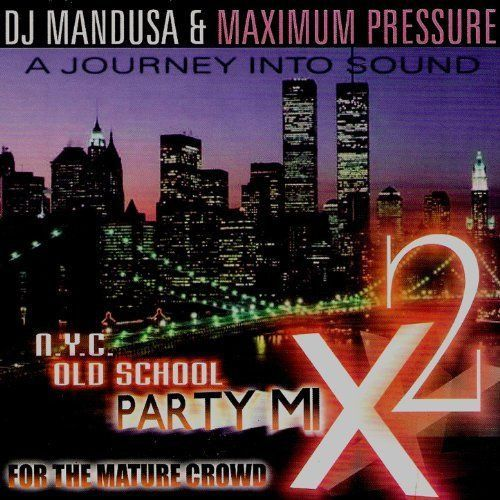 NYC Old School Classics Party Mix 2 by Various from Music 777