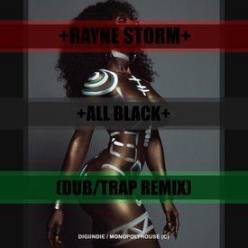 All Black (DubTrap Remix)
