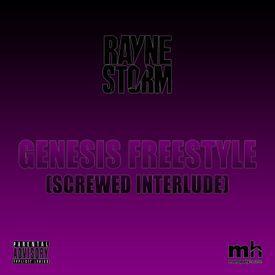 Genesis Freestyle (Screwed Interlude)