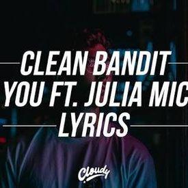 Clean Bandit – I Miss You Lyrics - ft Julia Michaels