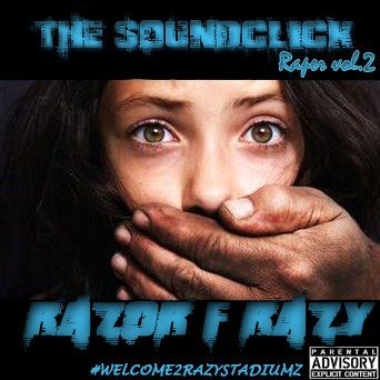 The Soundclick Raper Vol 2 by Razor F  Razy, from Razor f  Razy