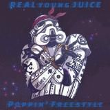 REAL young JUICE - Poppin' Freestyle Cover Art