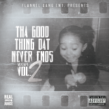 REAL young JUICE - Tha Good Thing Dat Never Ends Mixtape Vol.2 (Deluxe) Cover Art