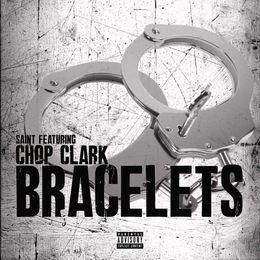 Real Chop Clark - Bracelets (Explicit Version) Cover Art