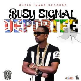 BUSY SIGNAL - DEPORTEE (RAW)