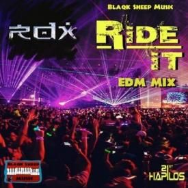 RIDE IT (EDM REMIX)
