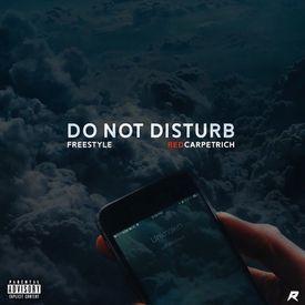 Do Not Disturb Freestyle
