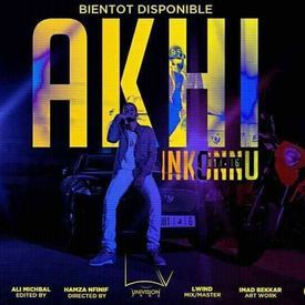 Inkonnu - Akhi ( Officiel music Video )