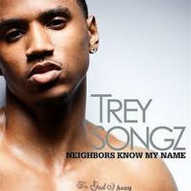 Trey Songz-Neighbors Know My Name - Chopped-up by ReddBoy