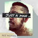 Just A Man EP
