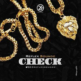 Reflex Soundz - #CHECK (Prod.@reflexsoundz)