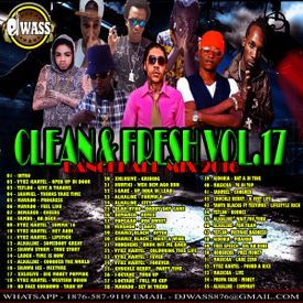 DJ WASS - CLEAN & FRESH VOL.17 DANCEHALL MIX 2016
