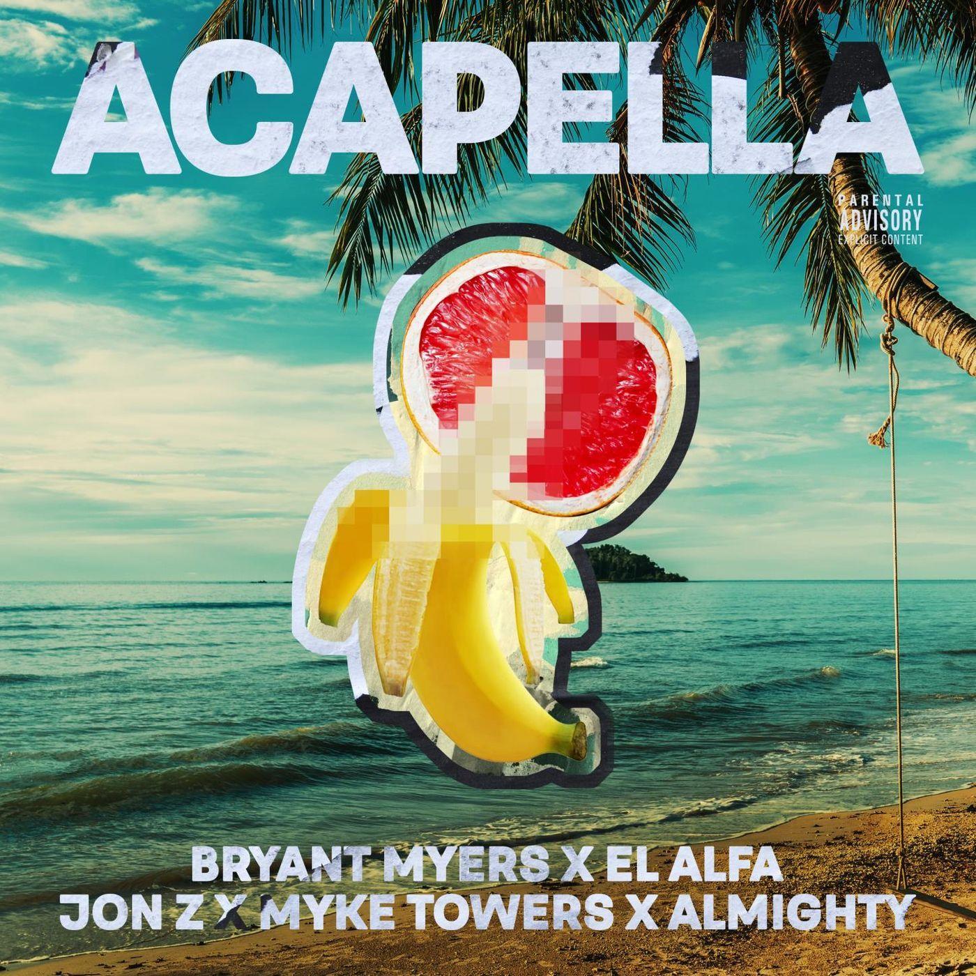 Acapella by Bryant Myers, El Alfa, Jon Z, Myke Towers & Almighty