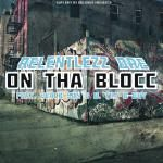 Relentlezz Dre - On Tha Blocc Cover Art