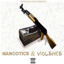 REMICE DA GIANT - Narcotics n Violence Cover Art