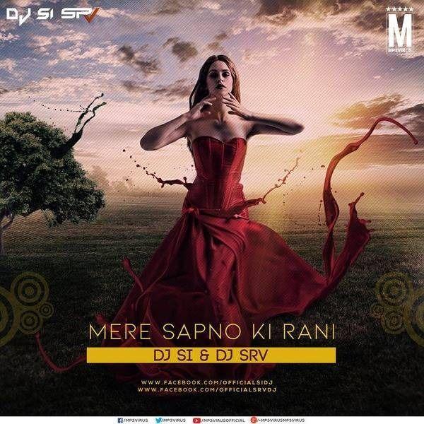 Mere Sapno Ki Rani (Remix) 5 1 SURROUNED SOUND by DJ SI , DJ SRV