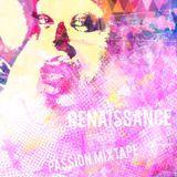 Renaissance - Passion Mixtape Cover Art