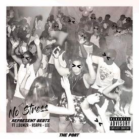 No Stress ft J-Dumza, ASAPH, Lee