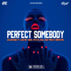 Perfect Somebody