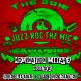 Respect The Ladder - JUZZ ROC THE MIC 2016 NOMINATION MIXTAPE Cover Art