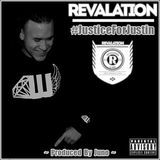 Revalation (of EMS) - Justice For Justin (produced by Juno) Cover Art