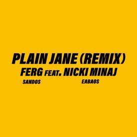 Plain Jane (REMIX)
