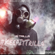 Keep It Trilla EP [HOSTED BY YUNG NETTO]