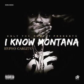 I Know Montana (Montana of 300 Diss)