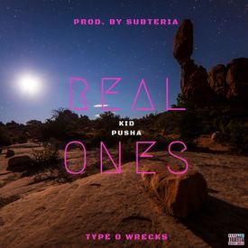 Real Ones (Prod. By SubTeria and Rick Fingers)