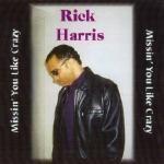 Rick L. Harris - MISSIN' YOU LIKE CRAZY Cover Art