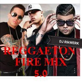 2018 Reggaeton Fire Mix 5.0 - Best Reggaeton Mix DJ RikWERK