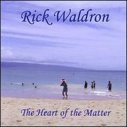 rick waldron - The Heart of the Matter Cover Art