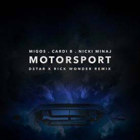 Motorsport (Dstar x Rick Wonder Remix)