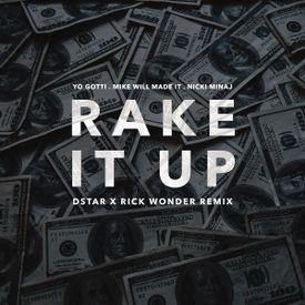 Rake It Up (Dstar & Rick Wonder Remix)